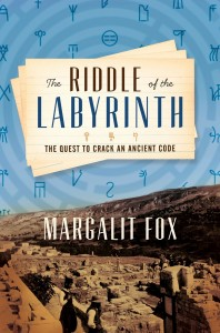 The Riddle of the Labyrinth, Margalit Fox