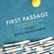 «First passage»: a new memoir by Elias Kulukundis is about to be published